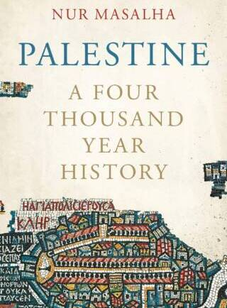 Palestine. A Four Thousand Year History.